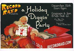 Record Raid Holiday Diggin Party